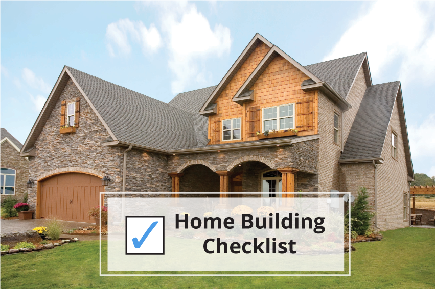 Home building checklist steps to building a house sdl for Checklist for building a new house