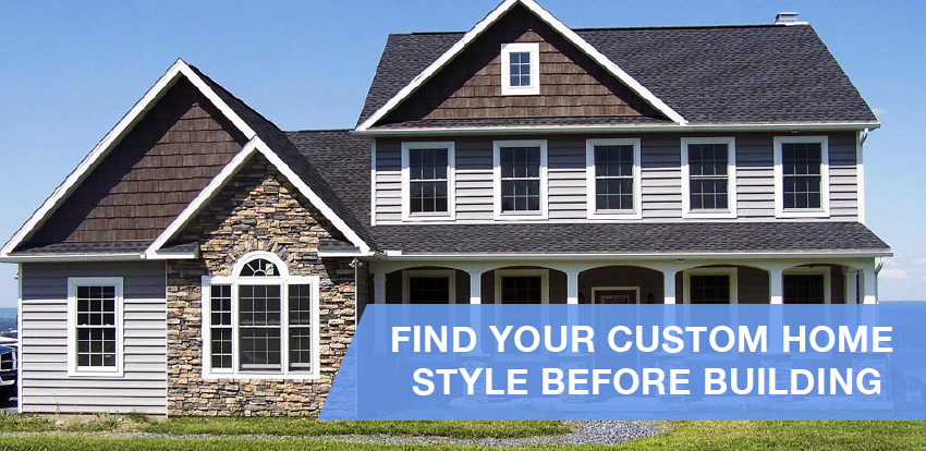 Finding Your Custom Home Style Before Building Sdl